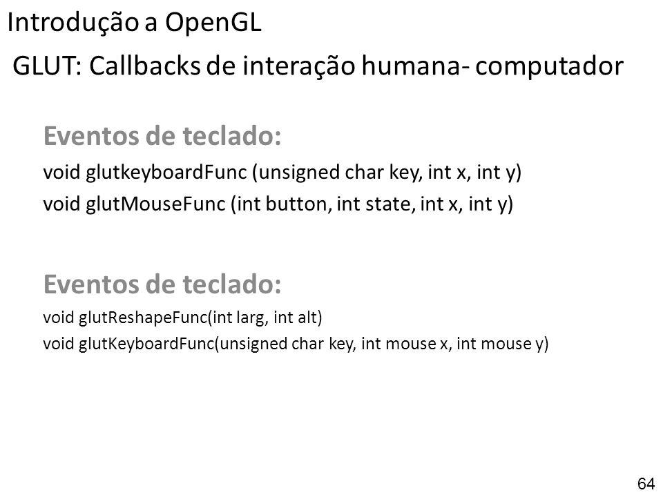 GLUT: Callbacks de interação humana- computador