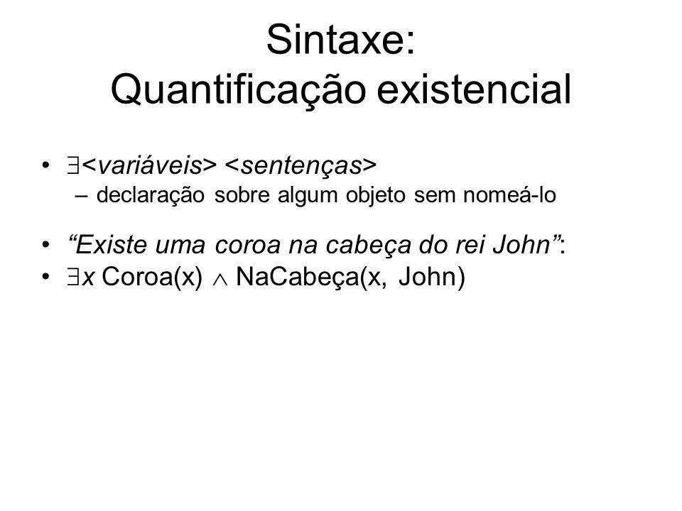 Sintaxe: Quantificação existencial