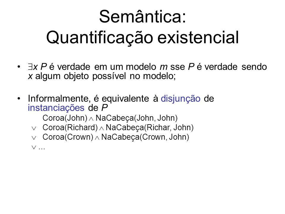 Semântica: Quantificação existencial