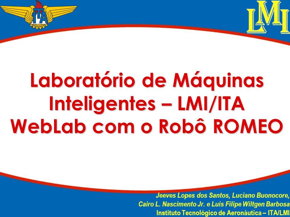 Laboratório de Máquinas Inteligentes – LMI/ITA WebLab com o Robô ROMEO
