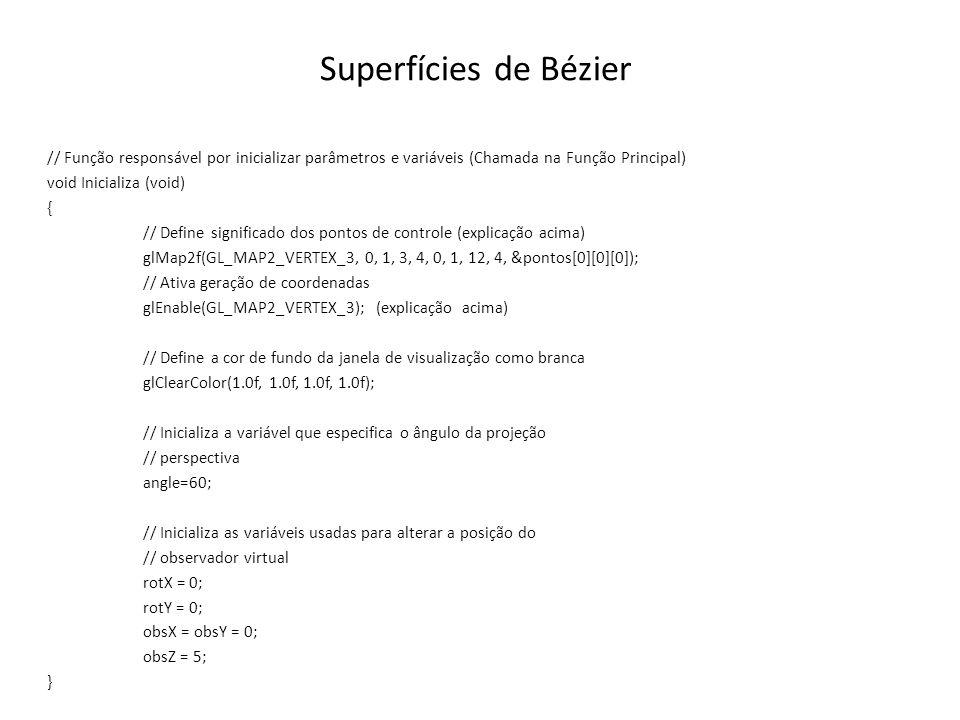 Superfícies de Bézier // Função responsável por inicializar parâmetros e variáveis (Chamada na Função Principal)