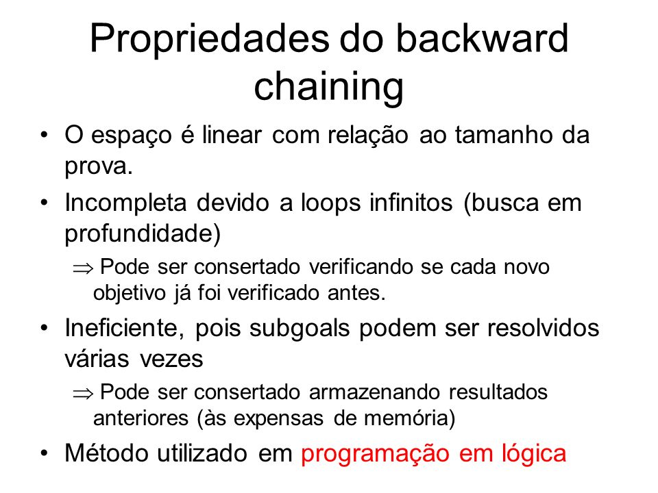 Propriedades do backward chaining