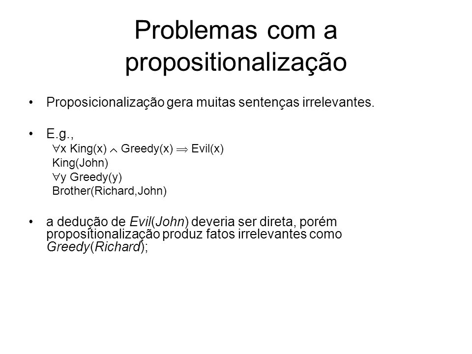 Problemas com a propositionalização