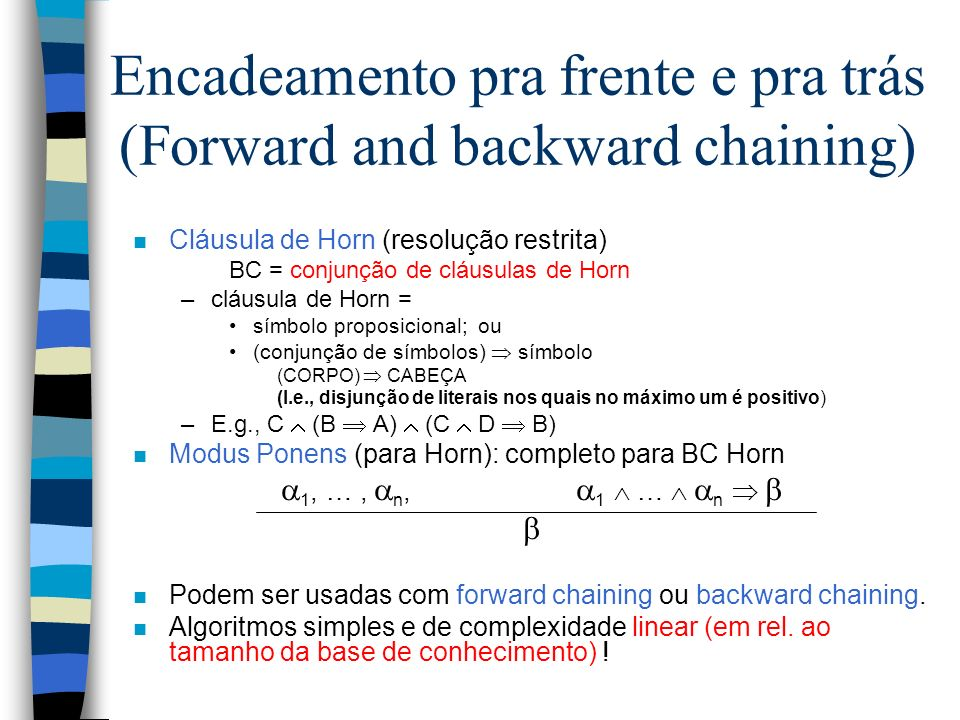 Encadeamento pra frente e pra trás (Forward and backward chaining)