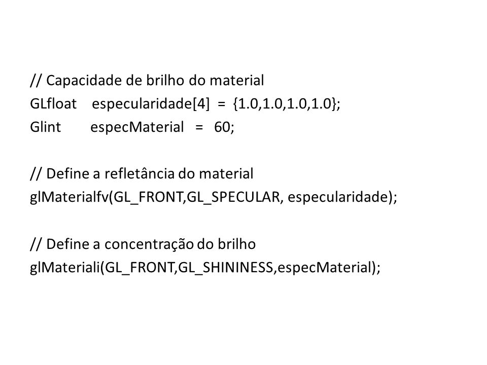 // Capacidade de brilho do material
