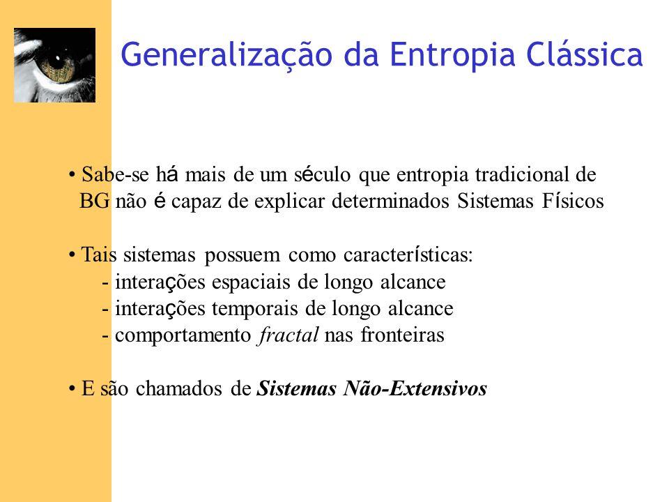 Generalização da Entropia Clássica