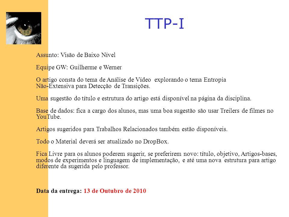 TTP-I Assunto: Visão de Baixo Nível Equipe GW: Guilherme e Werner