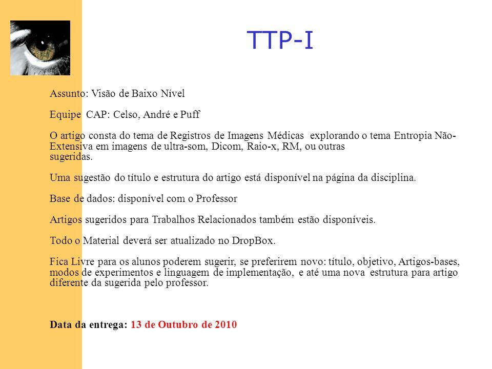 TTP-I Assunto: Visão de Baixo Nível Equipe CAP: Celso, André e Puff
