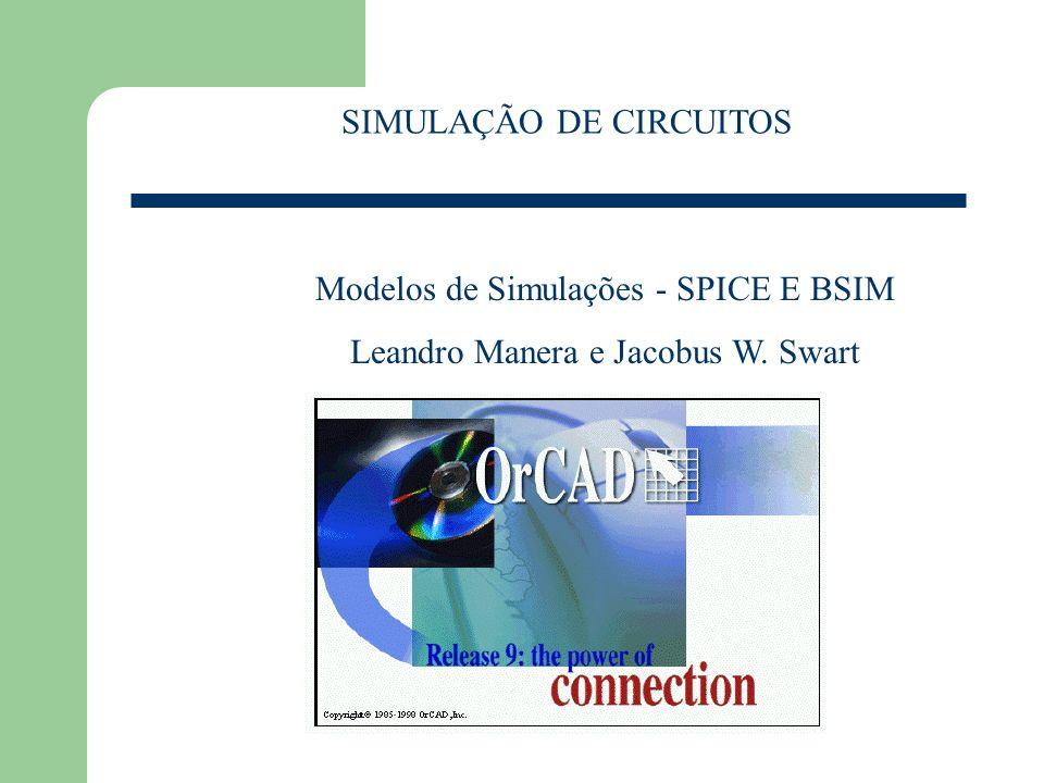 SIMULAÇÃO DE CIRCUITOS