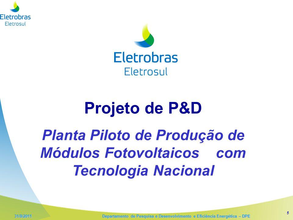 Projeto de P&D Planta Piloto de Produção de Módulos Fotovoltaicos com Tecnologia Nacional 5