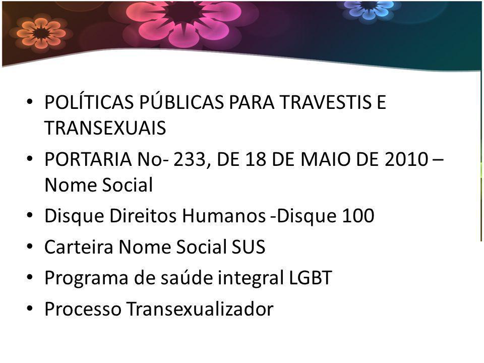 POLÍTICAS PÚBLICAS PARA TRAVESTIS E TRANSEXUAIS