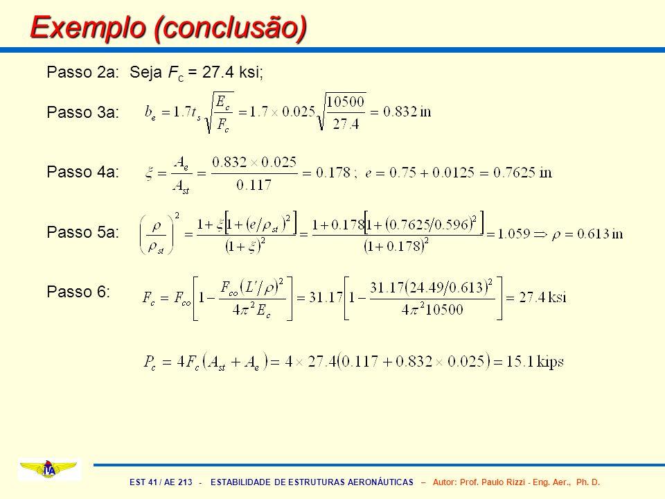 Exemplo (conclusão) Passo 2a: Seja Fc = 27.4 ksi; Passo 3a: Passo 4a: