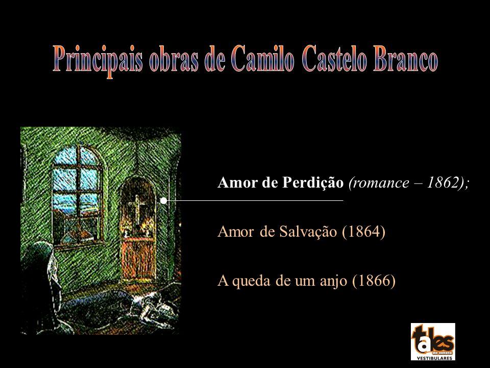 Principais obras de Camilo Castelo Branco