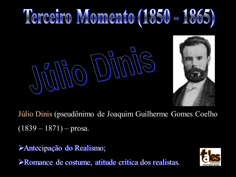 Júlio Dinis Terceiro Momento (1850 - 1865)