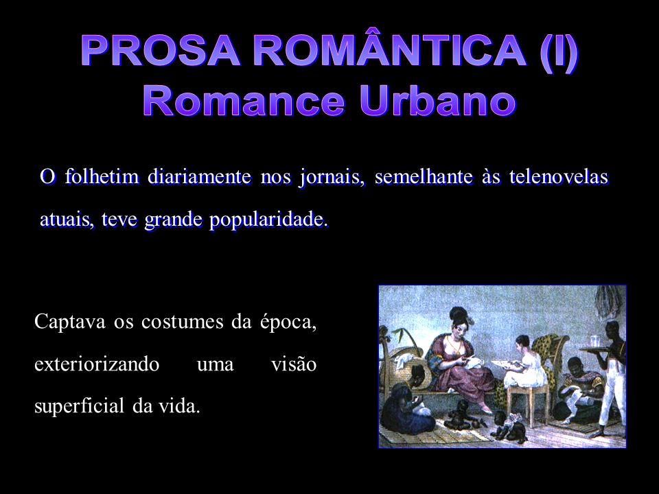 PROSA ROMÂNTICA (I) Romance Urbano