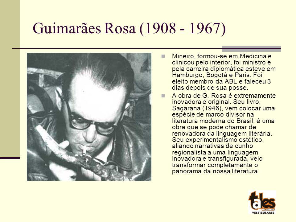 Guimarães Rosa (1908 - 1967)