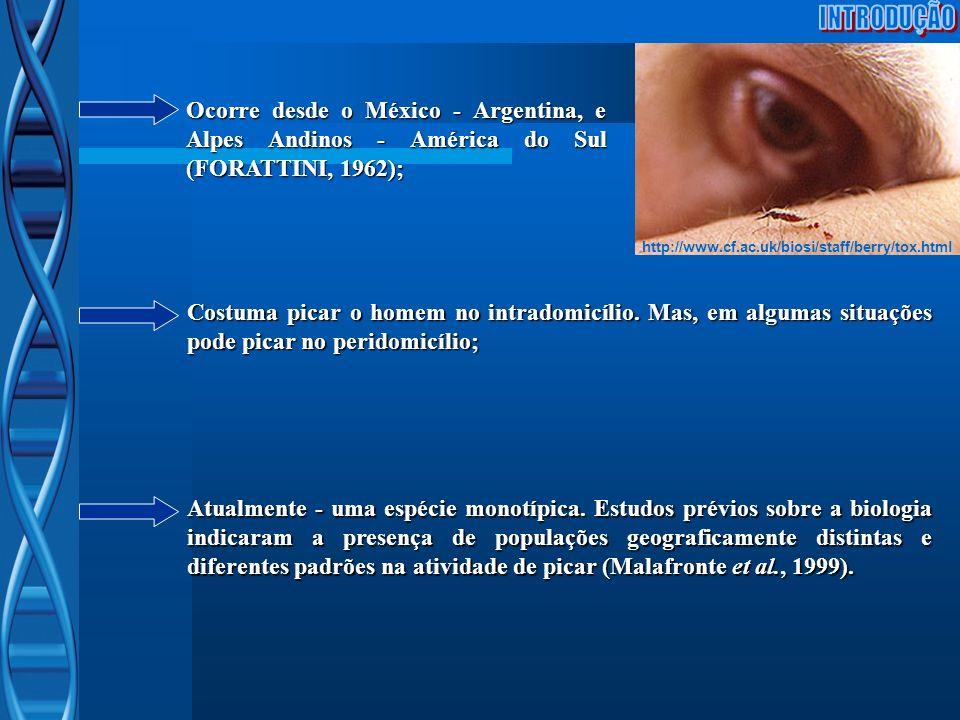 INTRODUÇÃO http://www.cf.ac.uk/biosi/staff/berry/tox.html. Ocorre desde o México - Argentina, e Alpes Andinos - América do Sul (FORATTINI, 1962);