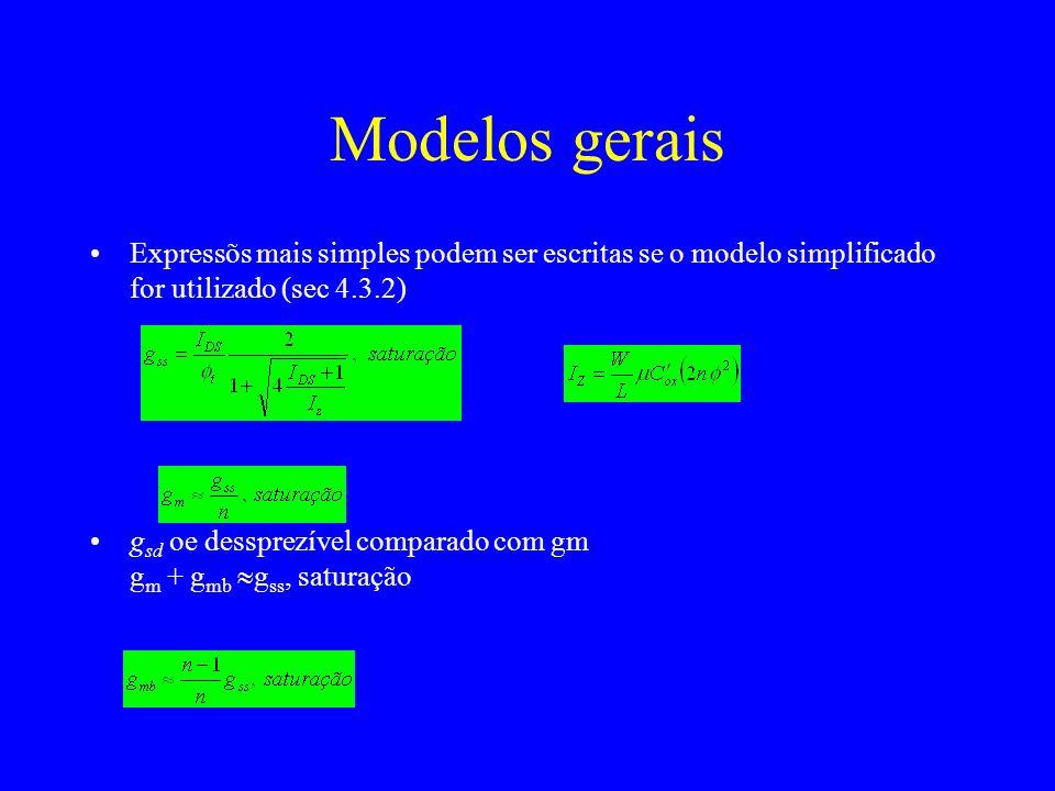 Modelos gerais Expressõs mais simples podem ser escritas se o modelo simplificado for utilizado (sec 4.3.2)