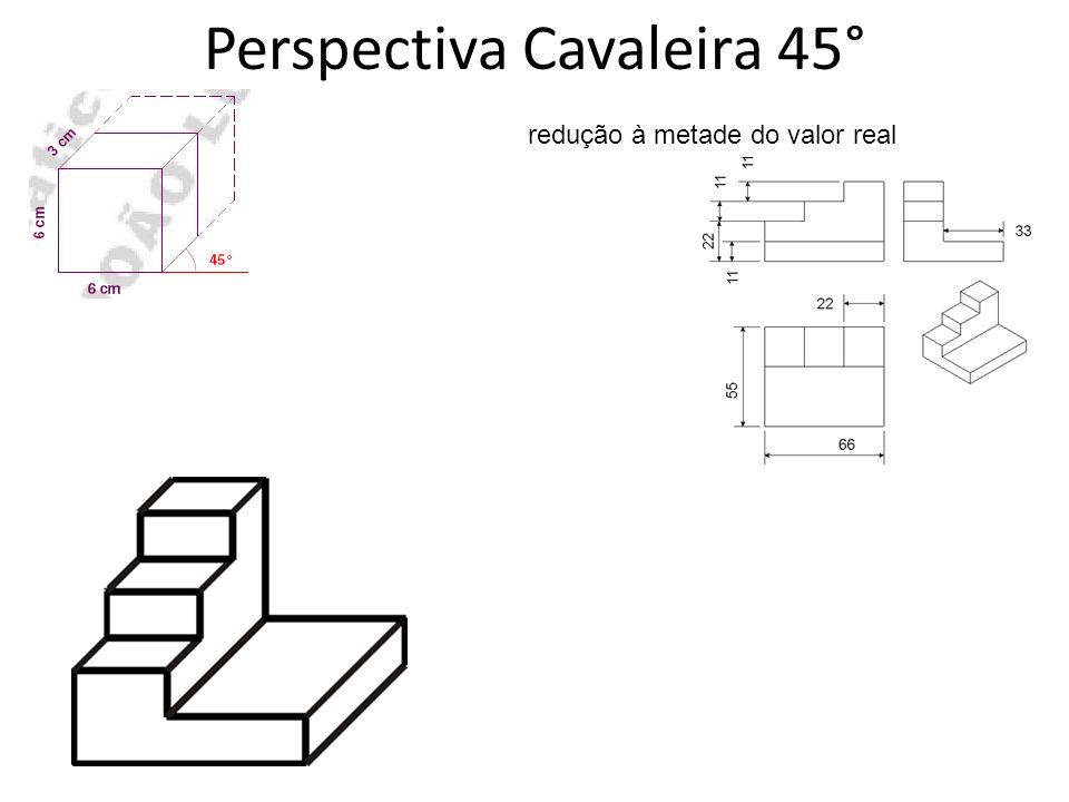 Perspectiva Cavaleira 45°