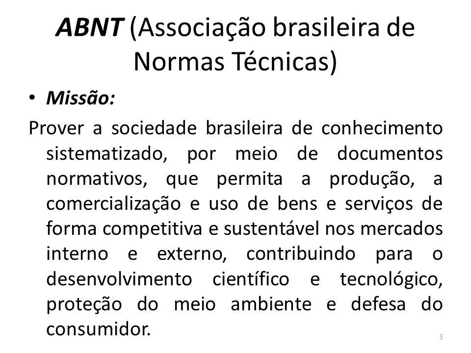 ABNT (Associação brasileira de Normas Técnicas)