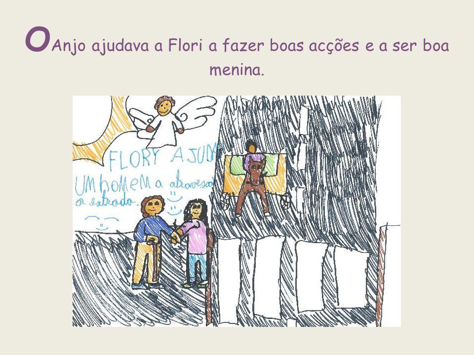 OAnjo ajudava a Flori a fazer boas acções e a ser boa menina.