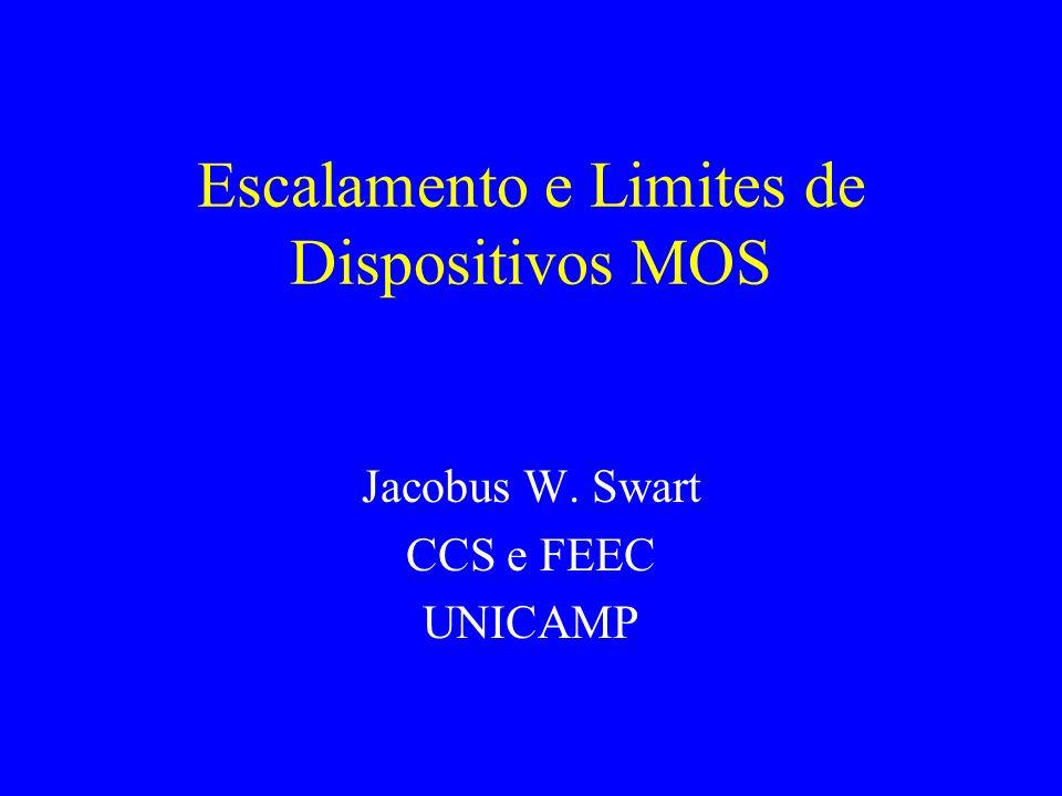 Escalamento e Limites de Dispositivos MOS