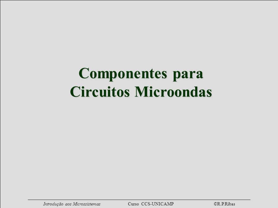Componentes para Circuitos Microondas