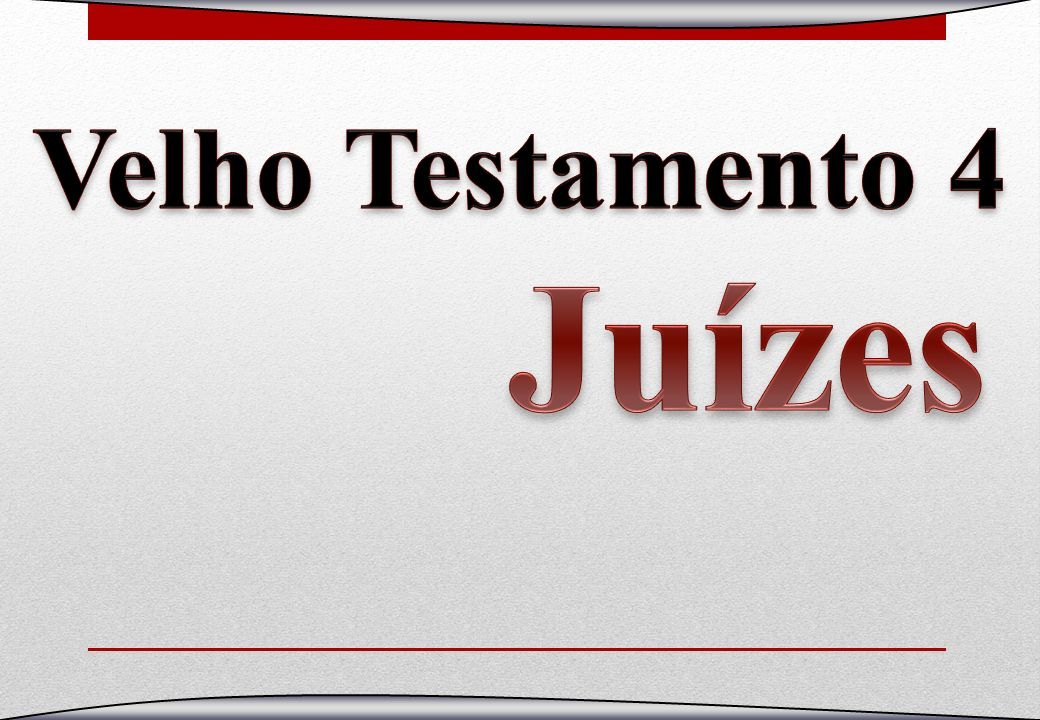 Velho Testamento 4 Juízes