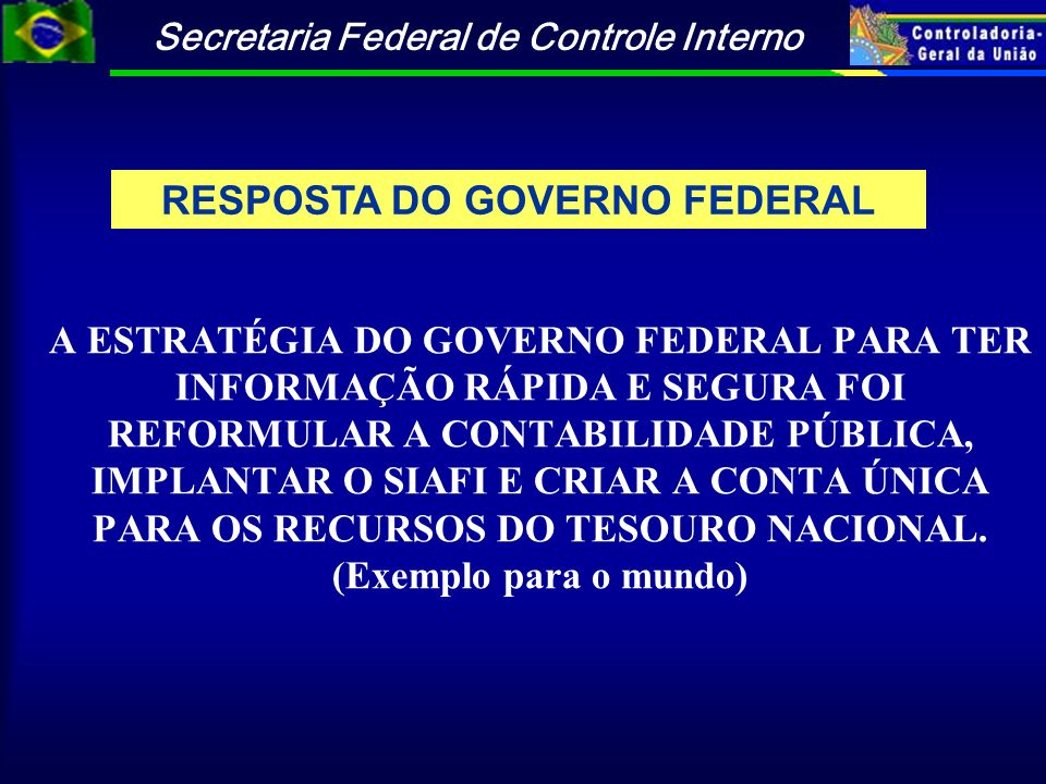 RESPOSTA DO GOVERNO FEDERAL