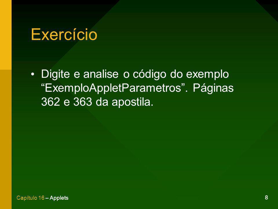 ExercícioDigite e analise o código do exemplo ExemploAppletParametros .