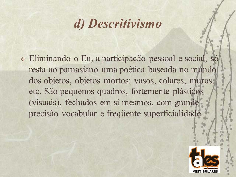 d) Descritivismo