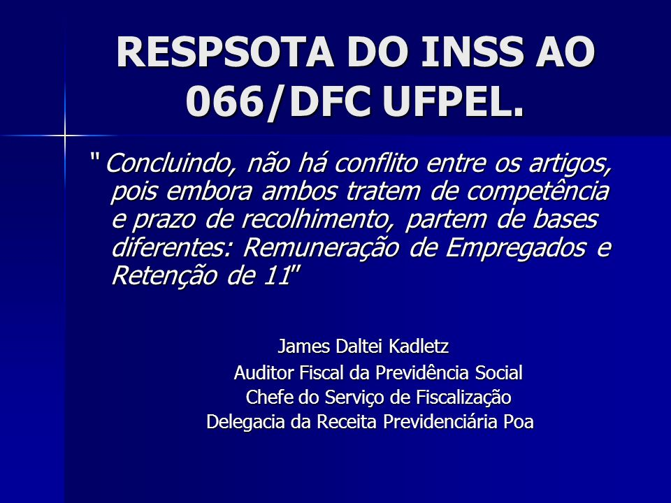 RESPSOTA DO INSS AO 066/DFC UFPEL.