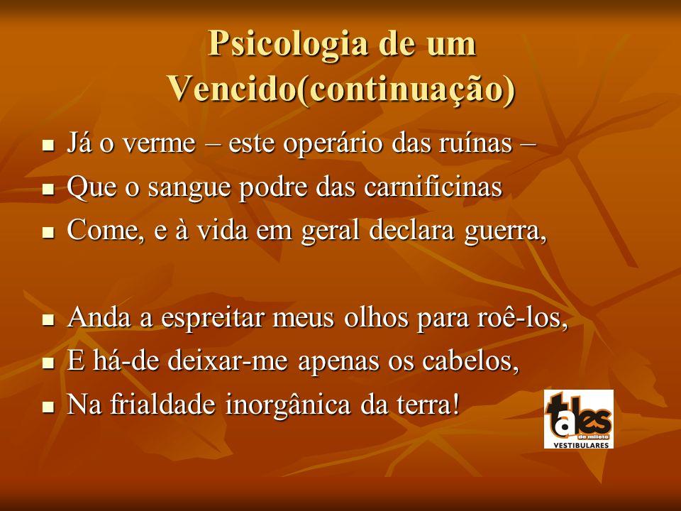 Psicologia de um Vencido(continuação)