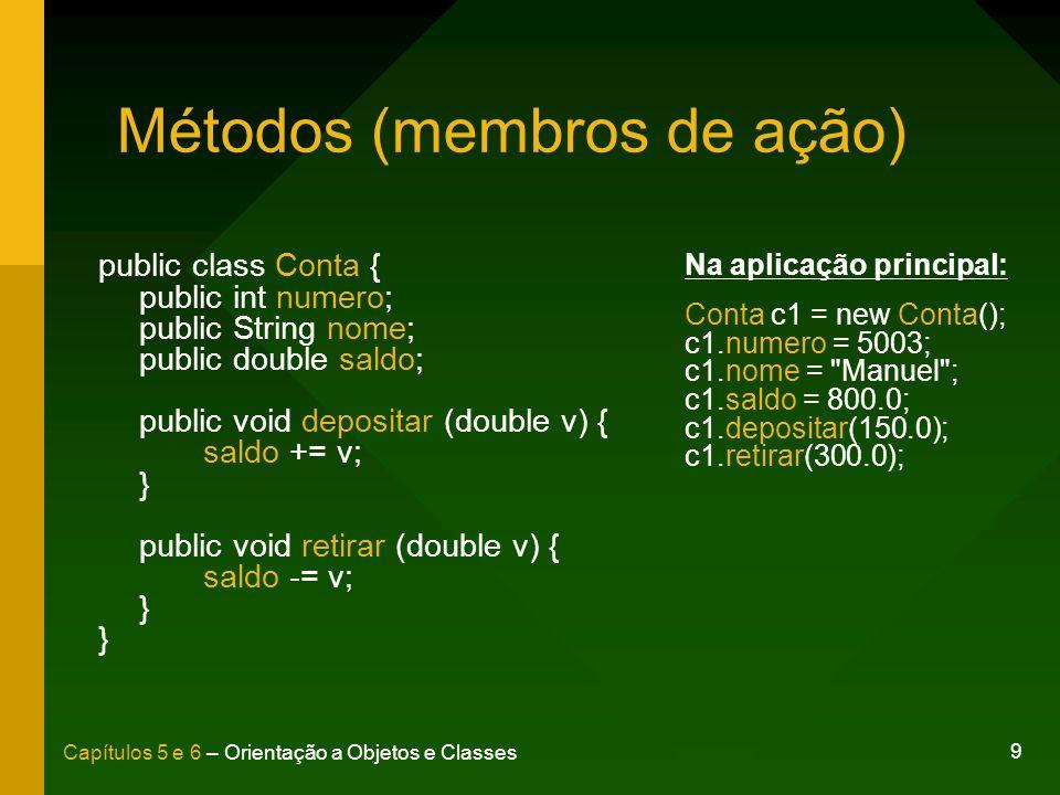 Métodos (membros de ação)