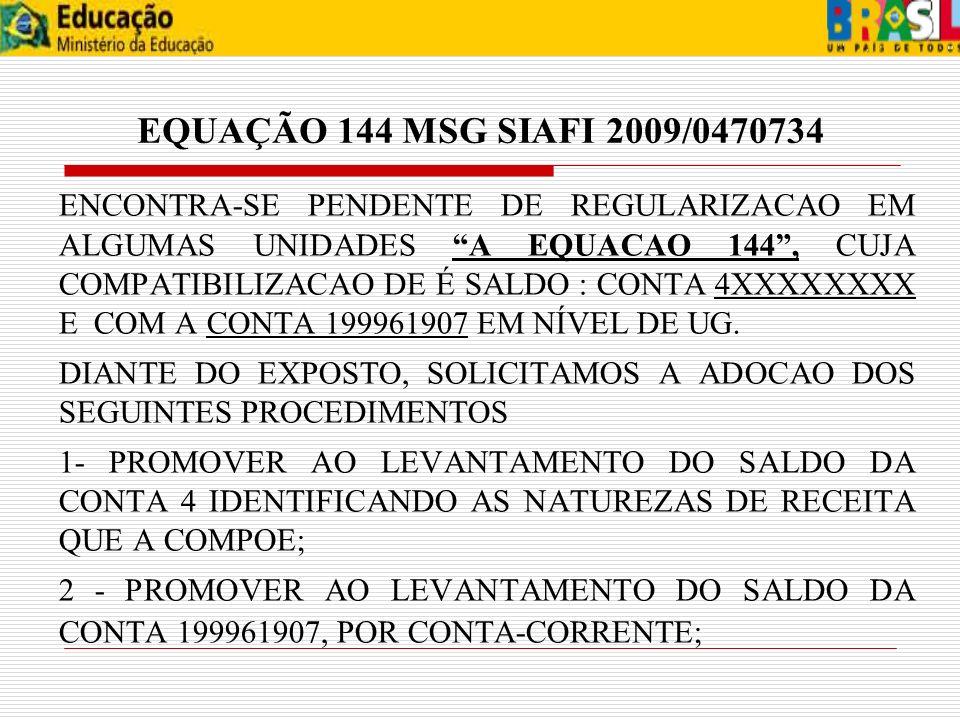 EQUAÇÃO 144 MSG SIAFI 2009/0470734