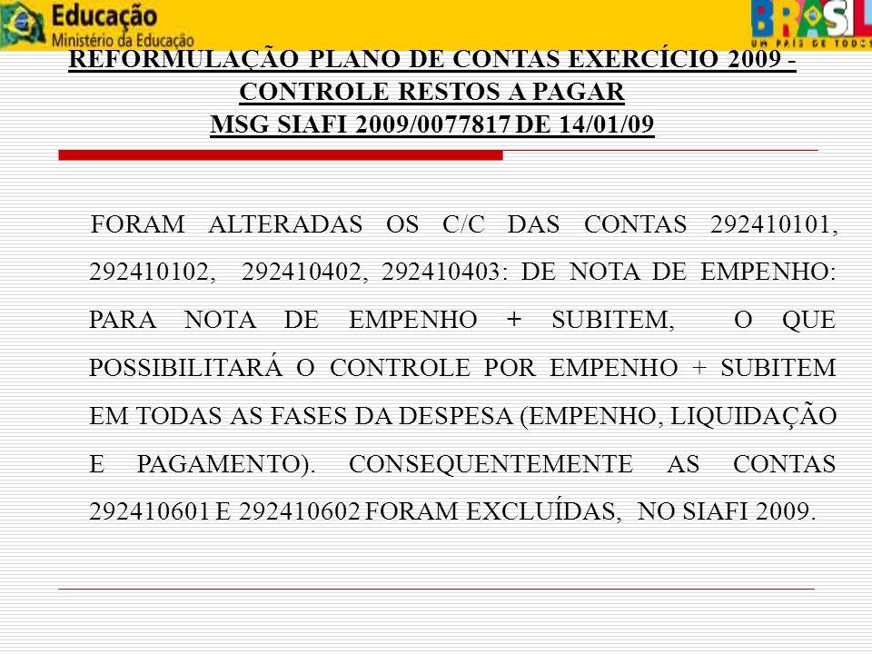REFORMULAÇÃO PLANO DE CONTAS EXERCÍCIO 2009 - CONTROLE RESTOS A PAGAR