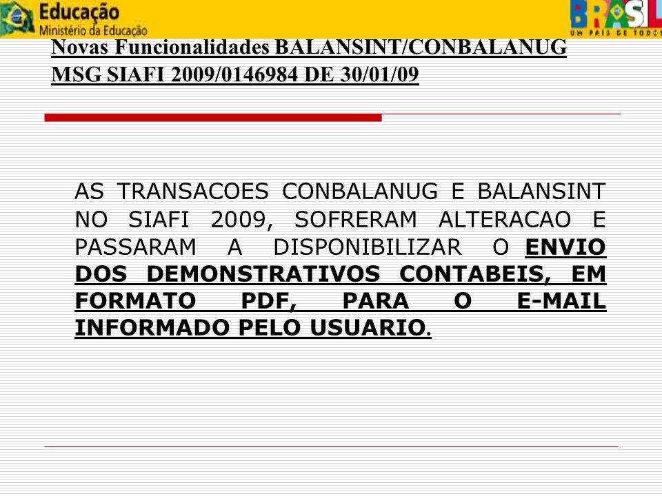 Novas Funcionalidades BALANSINT/CONBALANUG MSG SIAFI 2009/0146984 DE 30/01/09