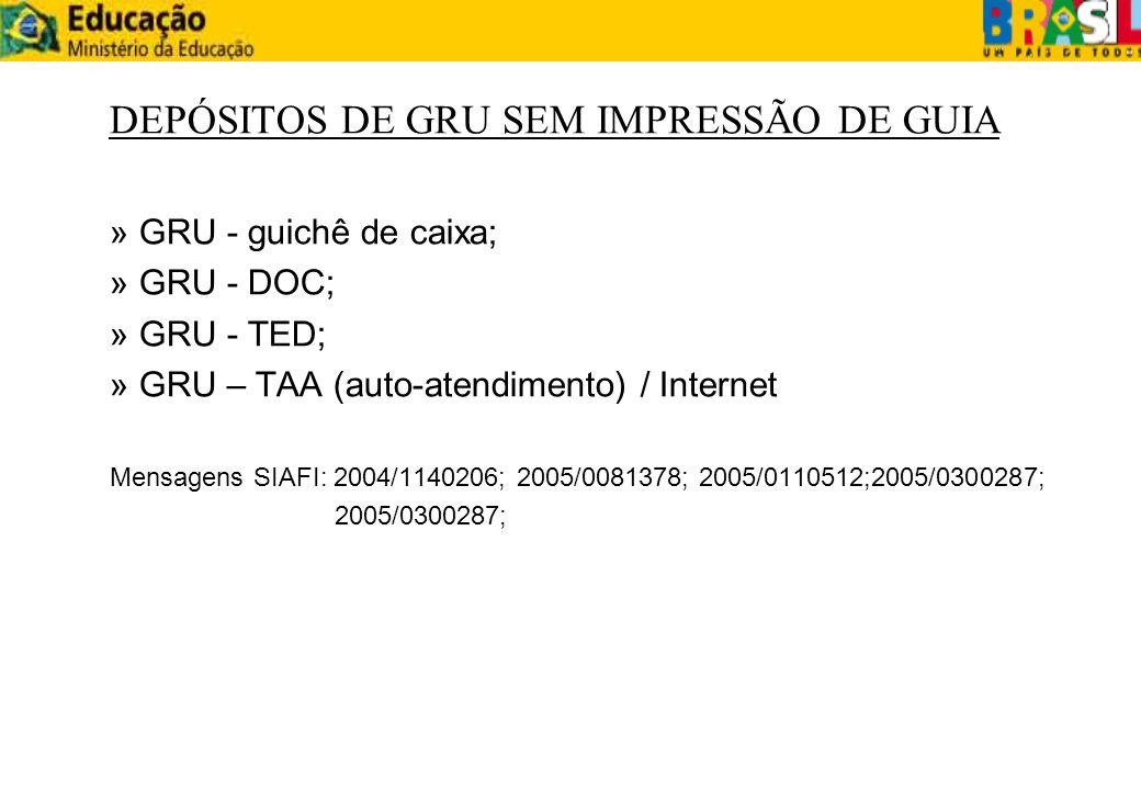 DEPÓSITOS DE GRU SEM IMPRESSÃO DE GUIA