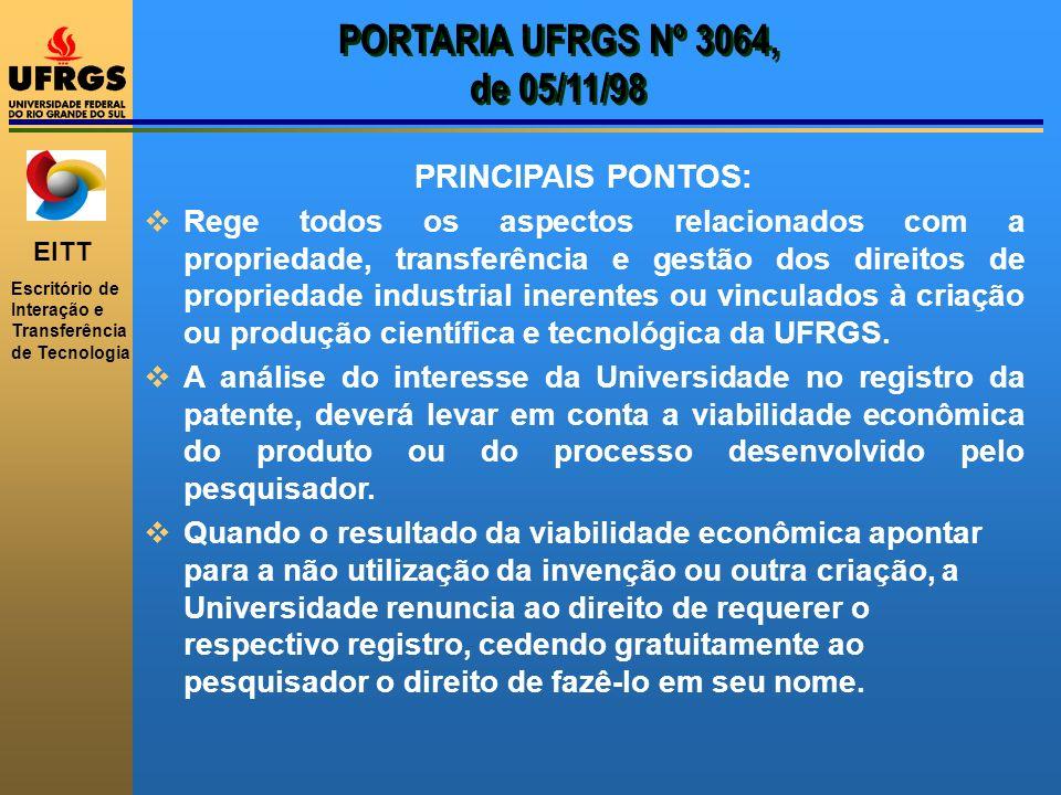 PORTARIA UFRGS Nº 3064, de 05/11/98 PRINCIPAIS PONTOS: