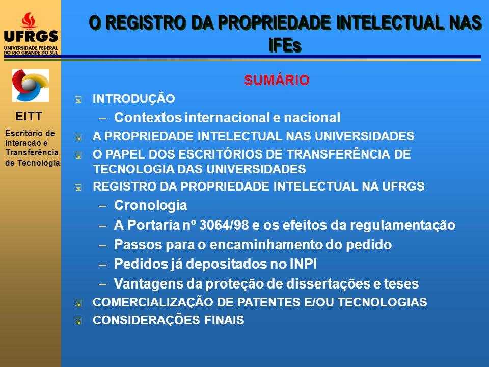 O REGISTRO DA PROPRIEDADE INTELECTUAL NAS IFEs