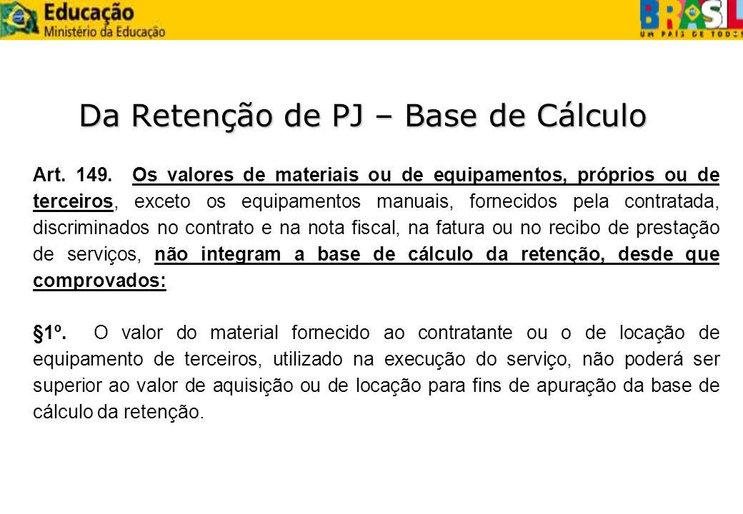 Da Retenção de PJ – Base de Cálculo