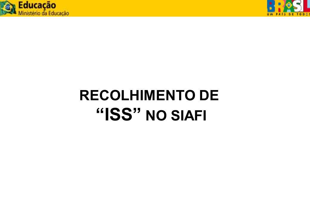RECOLHIMENTO DE ISS NO SIAFI