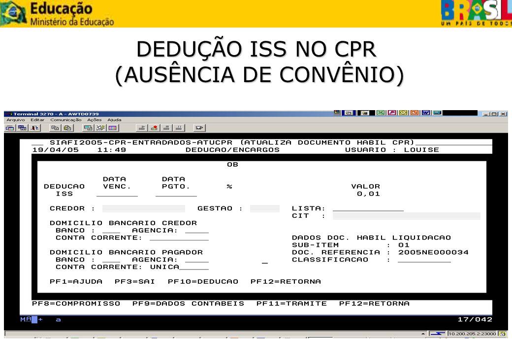 DEDUÇÃO ISS NO CPR (AUSÊNCIA DE CONVÊNIO)