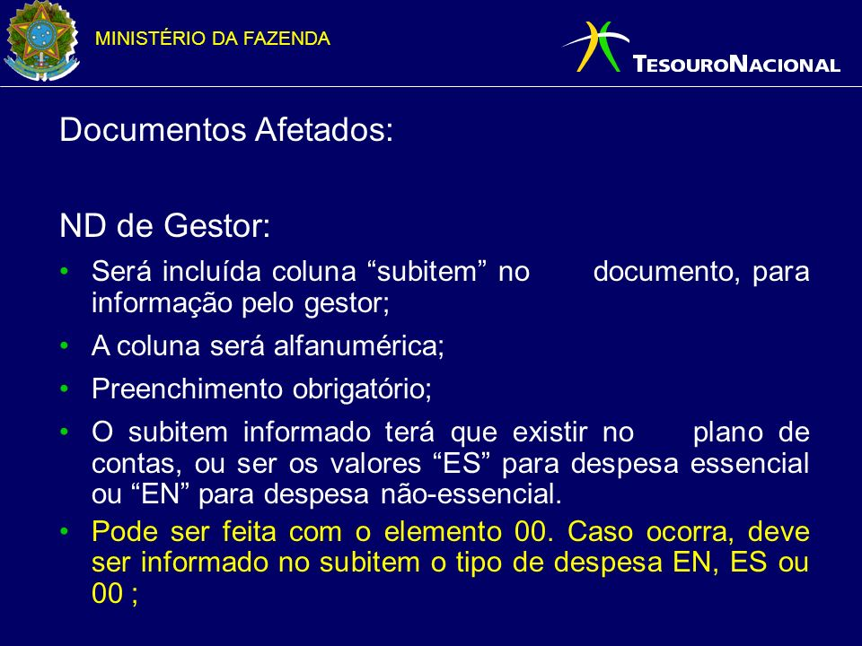 Documentos Afetados: ND de Gestor:
