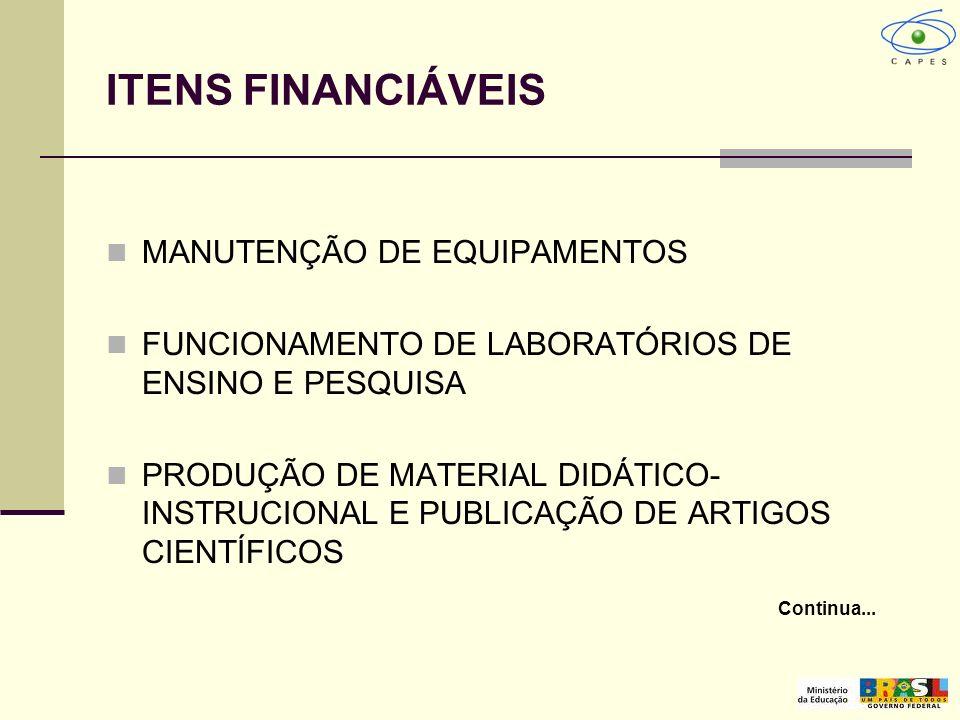ITENS FINANCIÁVEIS MANUTENÇÃO DE EQUIPAMENTOS