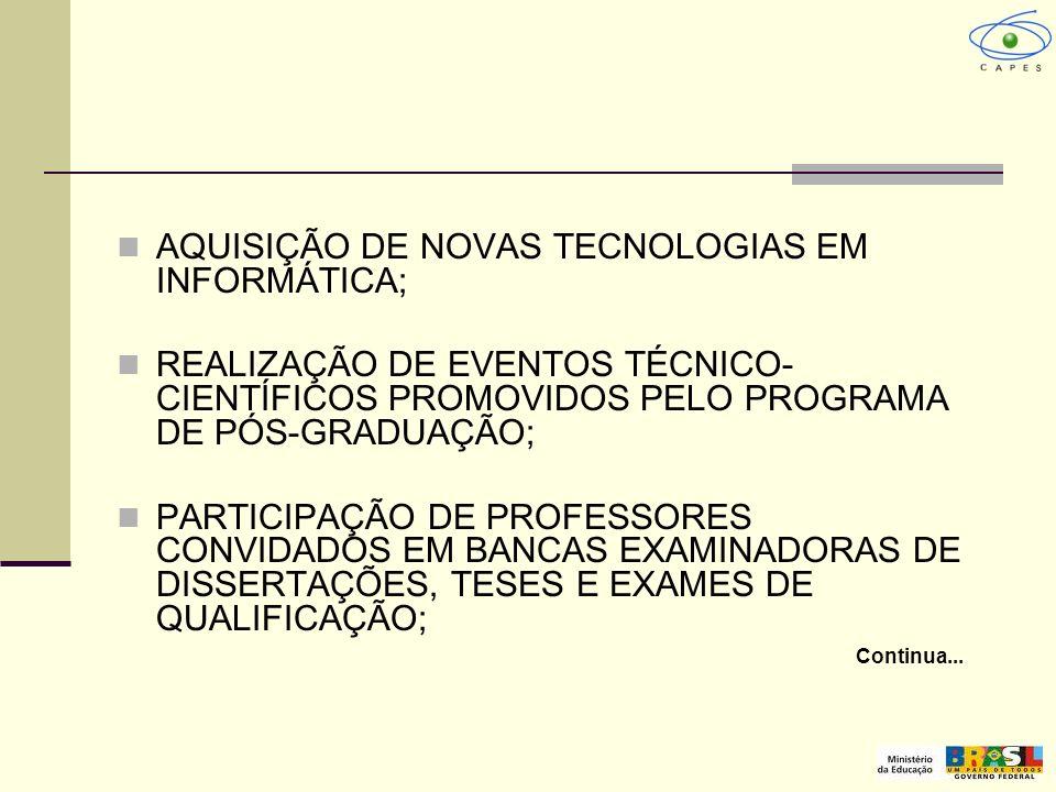 AQUISIÇÃO DE NOVAS TECNOLOGIAS EM INFORMÁTICA;