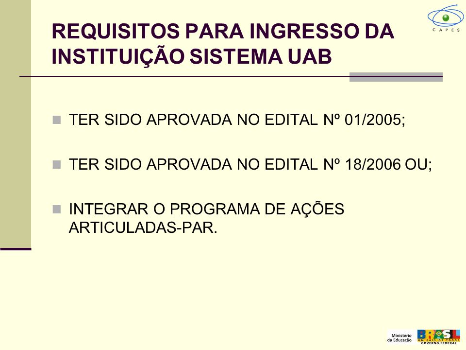 REQUISITOS PARA INGRESSO DA INSTITUIÇÃO SISTEMA UAB