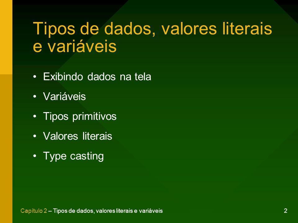 Tipos de dados, valores literais e variáveis