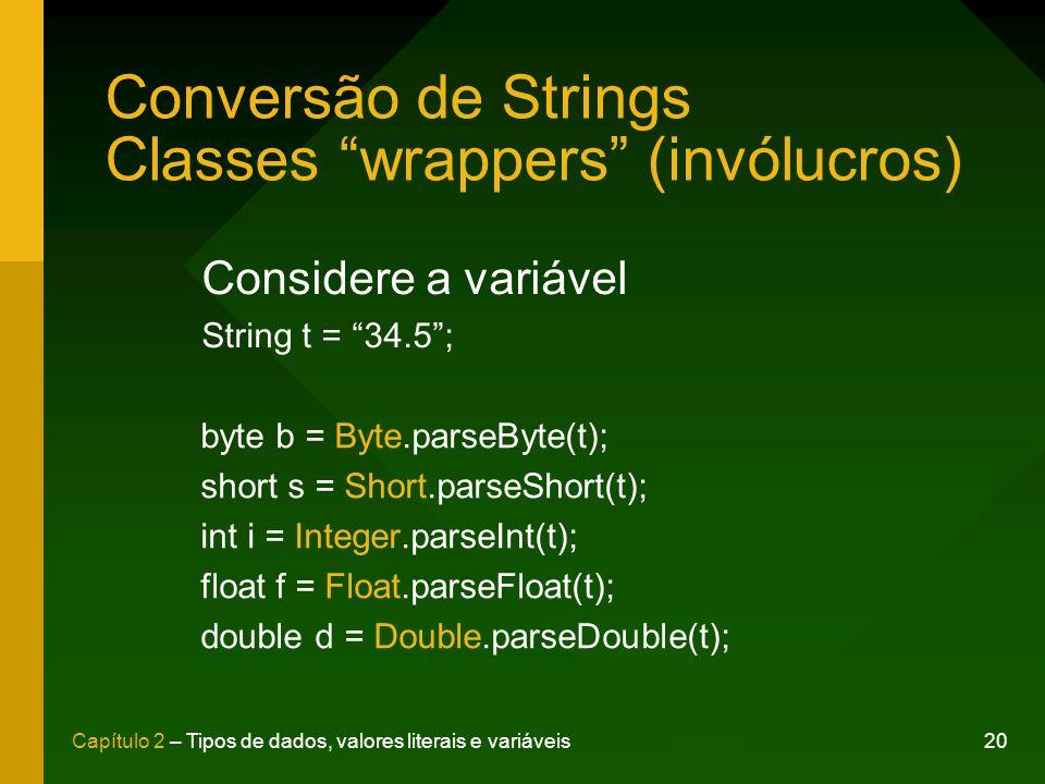 Conversão de Strings Classes wrappers (invólucros)