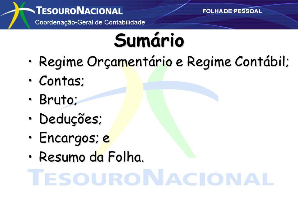 Sumário Regime Orçamentário e Regime Contábil; Contas; Bruto;